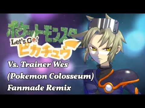 【Pokemon SWITCH: Lets-Go! Pikachu】Vs. Trainer Wes [Pokemon Colosseum Fanmade Music OST]