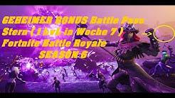 geheimer bonus battle pass stern 1 lvl in woche 7 season 6 fortnite battle royale duration 1 41 - fortnite versteckte sterne
