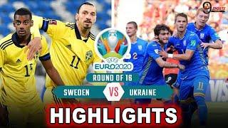 UEFA EURO 2020 UKRAINE VS SWEDEN FULL MATCH ALL GOALS HIGHLIGHTS 8 TEAM QUATER FINAL UPDATE