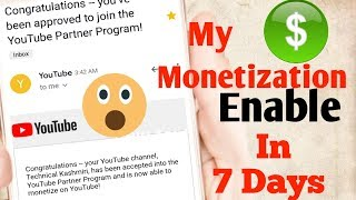 My Monetization Enable in 7 days | My Tips How to Enable Monetization in YouTube 2019