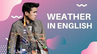 Словарный Запас в Английском - Weather in English