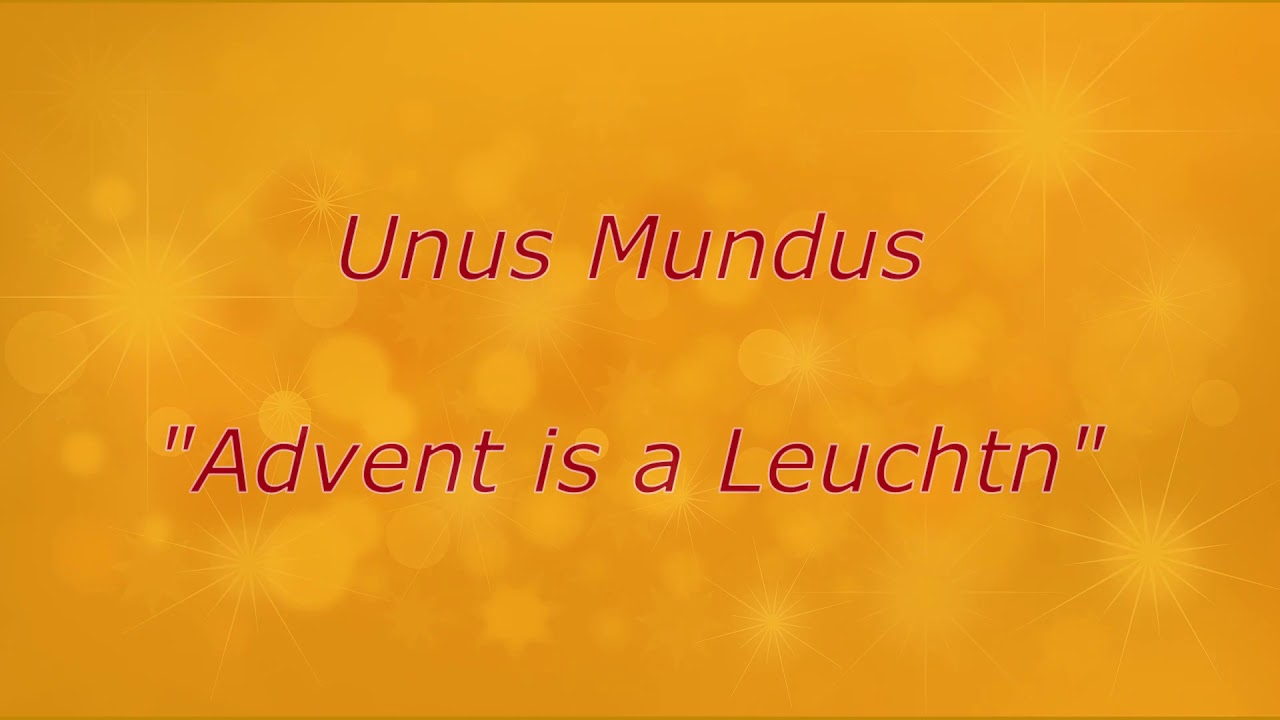 """""""Advent is a Leuchtn"""""""