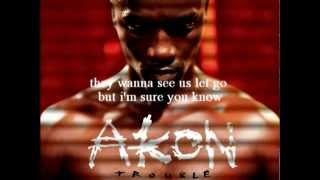 Akon   Love You No More