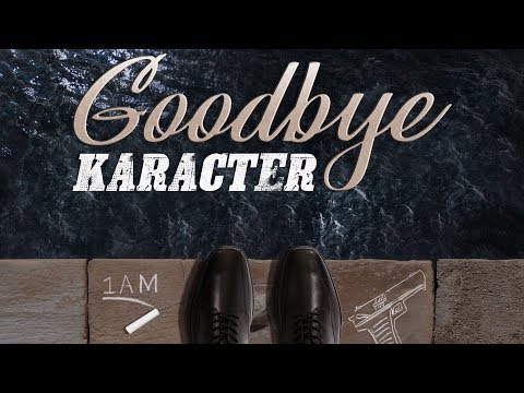 KARACTER - Goodbye [1 a.m.]