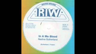Nadine Sutherland - In A Me Blood