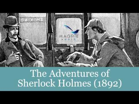 The Adventures Of Sherlock Holmes Audiobook - FULL 12 Stories Easy To Navigate