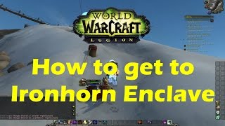 WoW Legion How to get to Ironhorn Enclave location in Highmountain zone (Beta 7.0.3)