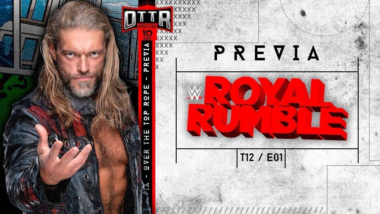 Cartelera Royal Rumble 2021 - OTTR El Podcast T12E01 - YouTube