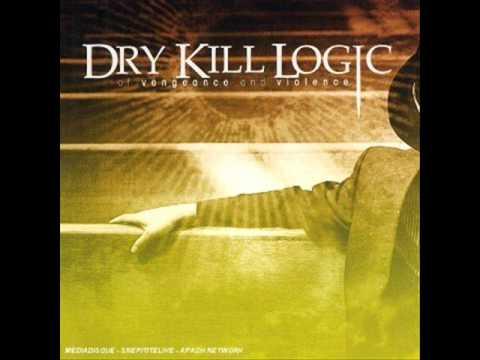 Dry Kill Logic - Kingdom Of The Blind