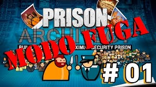 Prison Architect Modo Fuga - Ep 1 -  Fuga Express