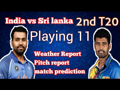 India vs Sri Lanka 2nd t20 | Predicted Playing 11 | weather report pitch report 22 dec | ind vs sl