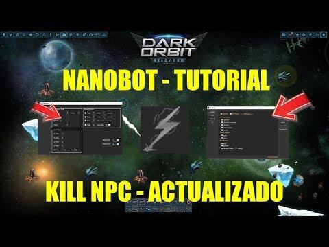 TUTORIAL DE NANOBOT - KILL NPC - ACTUALIZADO