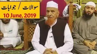 [10 June, 2019] Sawal Jawab Session | Maulana Makki Al Hijazi | Islamic Group Video