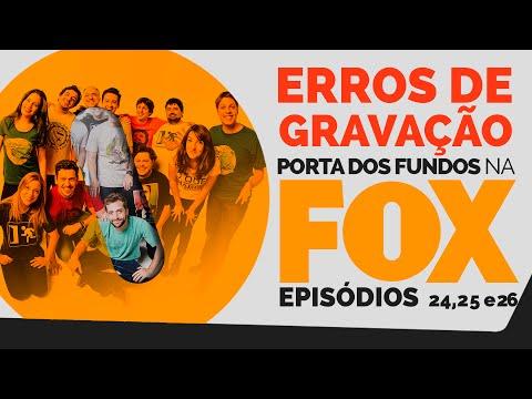 Erros de Gravação – FOX 24, 25 E 26