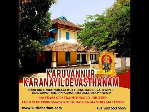 Karuvannur Karanayil Kuttichathan Devasthanam