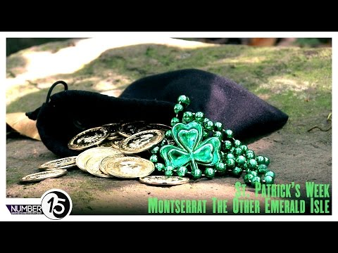 St. Patrick's Week, Montserrat - The Other Emerald Isle [Number15 Video]