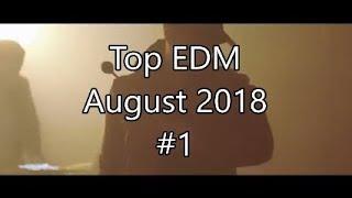 vuclip Top EDM August 2018 #1