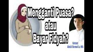 Ibu hamil yang meninggalkan puasa ramadhan, apakah mengganti puasa? atau membayar fidyah? - ustadz abdul somad lc ma terimakasih sudah menonton video ini, mo...