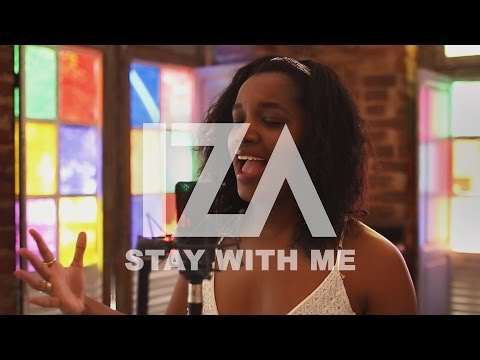 Sam Smith - Stay With Me IZA Cover