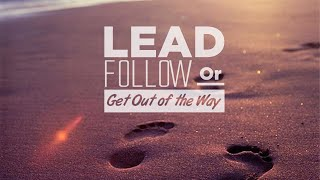 The Big deal of Being a Follower | Troy Brewer | Lead follow or Get Out of the Way
