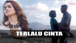 "Gambar cover Mitha Talahatu ""TERLALU CINTA"" (Lagu Ambon)"