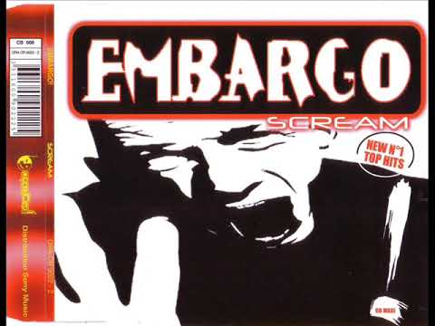 EMBARGO! - Scream (original mix)