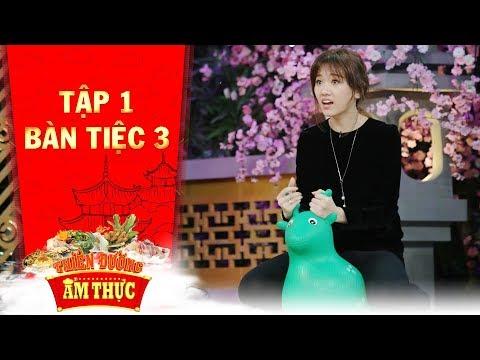 Thiên đường ẩm thực 3 | Tập 1 bàn tiệc 3: Hari Won tập trung cao độ, quyết tâm giành chiến thắng