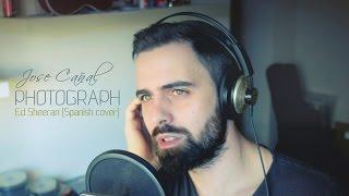 Baixar Ed Sheeran - Photograph (Jose Cañal) Cover en español