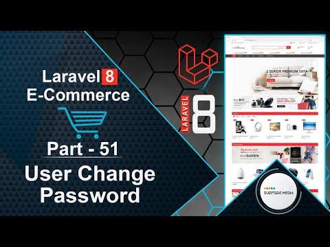 Laravel 8 E-Commerce - User Change Password