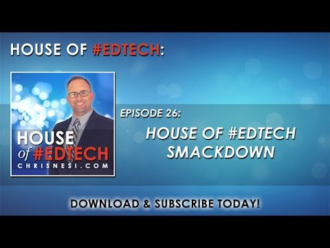House Of #EdTech Smackdown - HoET26