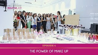The Next Miss Universe Malaysia 2019 | The Power of Make Up