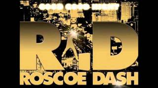 Roscoe Dash - Good Good Night [Dirty Version]