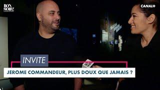 Jérôme Commandeur, plus doux que jamais ? - Bonsoir! du 08/12 – CANAL+