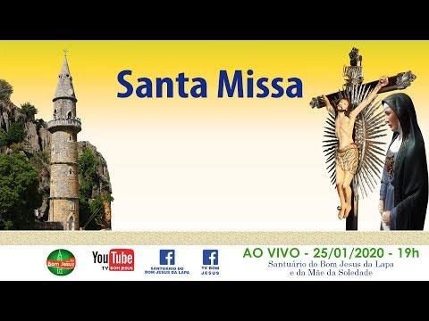 Reze conosco a Santa Missa direto do Santuário do Bom Jesus da Lapa - 25/01/2020 - 19h