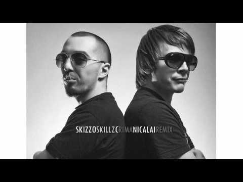 SKIZZO SKILLZ - CRIMA NICALAI RMX (Youtube Version)