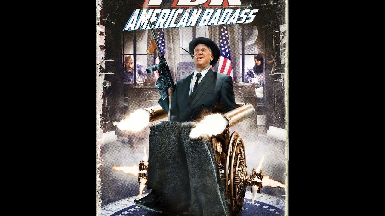 FDR American Badass (Trailer) - YouTubeBadass Presidents Fdr