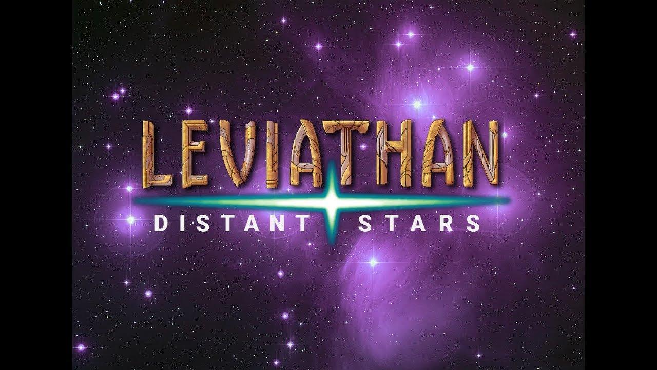 Leviathan: Distant Stars - Season 2 - Episode 4 - Part 1