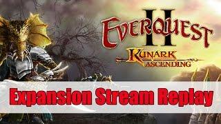EverQuest II: Kunark Ascending Expansion Stream