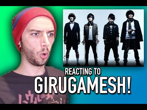 REACTING TO GIRUGAMESH!