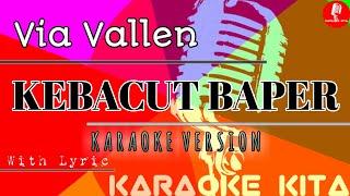 Kebacut Baper - Via Vallen - KOPLO (Karaoke Tanpa Vocal)