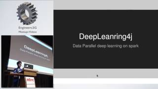 Deep learning for Java (DL4J) - Adam Gibson - DataScienceSG