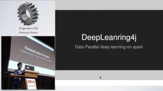 Deep learning for Java (DL4J) - Adam Gibson - DataScienceSG