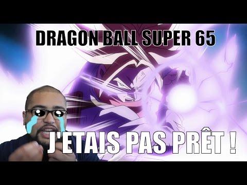 J'ETAIS PAS PRÊT - DRAGON BALL SUPER 65