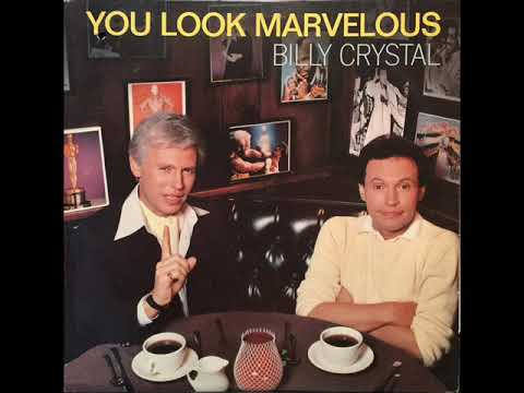 Billy Crystal - You Look Marvelous (Extended Version)