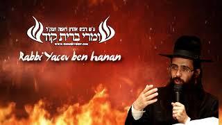 הרב יעקב בן חנן - הקב''ה מקפיד שיקנאו על הברית!