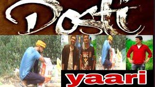 Yaaron Ki Yaari..,, Yara Teri Yari ko song