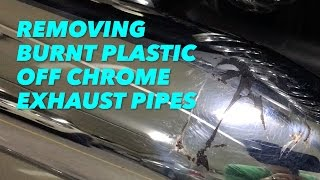 How to remove melted plastic from exhaust pipe