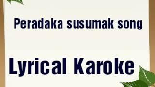 Peradaka susumak song karoke with lyrics