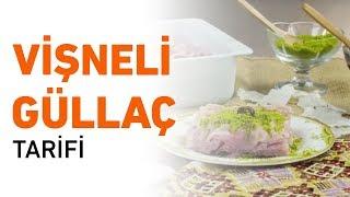 Vişneli Güllaç Tarifi