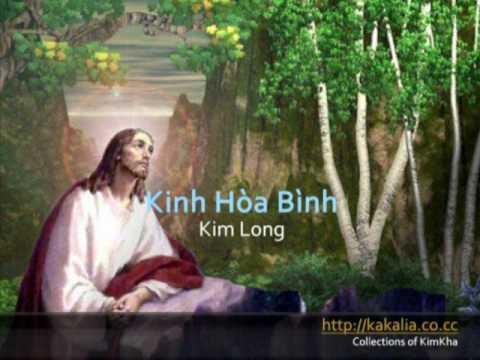 Kinh hòa bình - Kim Long